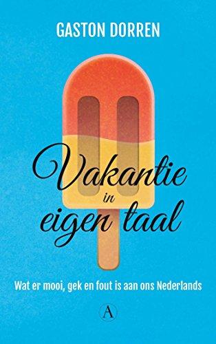 Vakantie in eigen taal (Dutch Edition)
