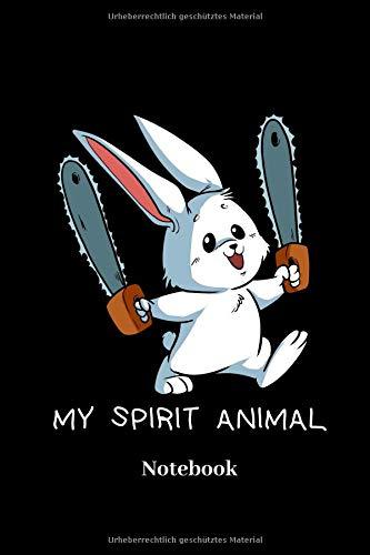My Spirit Animal Notebook: Liniertes Notizbuch für Hase, Kaninchen, Kettensäge und Halloween Fans - Notizheft Klatte für Männer, Frauen und Kinder