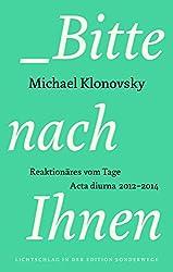 Bitte nach Ihnen: Reaktionäres vom Tage. Acta Diurna 2012-2014
