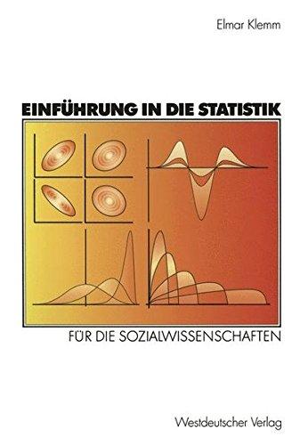 Einführungen in die Statistik: Für die Sozialwissenschaften