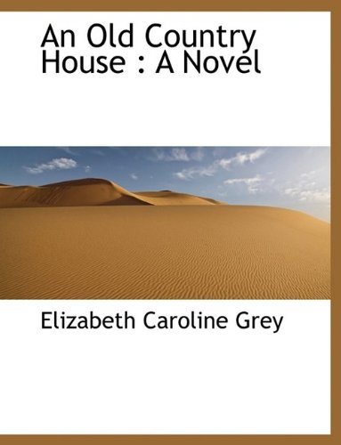 An Old Country House: A Novel