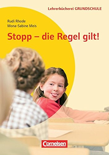 Preisvergleich Produktbild Lehrerbücherei Grundschule: Stopp - die Regel gilt: Buch