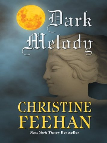 Dark Melody (The Carpathians (Dark) Series, Book 10)