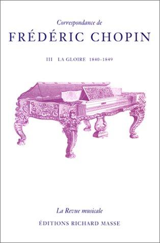 Correspondance de Frdric Chopin par Chopin Frdric