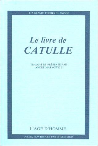Le Livre de Catulle
