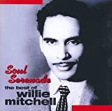 Songtexte von Willie Mitchell - Soul Serenade - the Best of Willie Mitchell