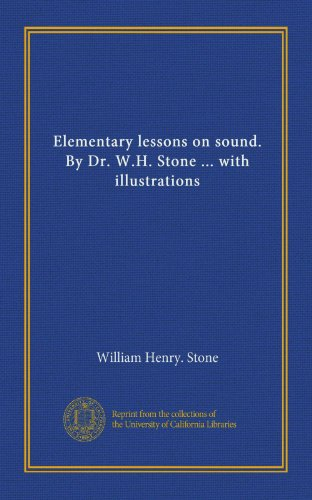 Image of Elementary lessons on sound. By Dr. W.H. Stone ... with illustrations