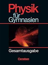 Physik für Gymnasien - Länderausgabe N: Gesamtband - Schülerbuch
