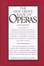 The New Grove Book of Operas