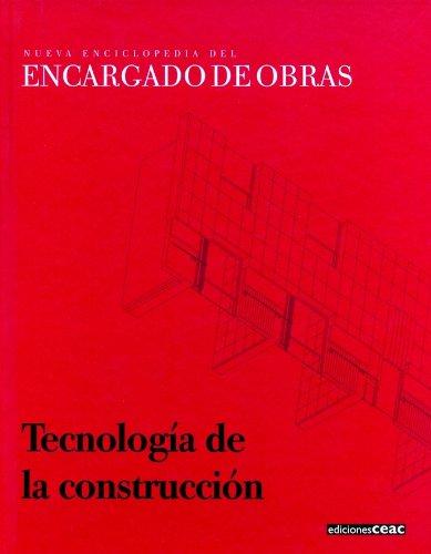Tecnología de la construcción (Encargados de Obra) por AA. VV.