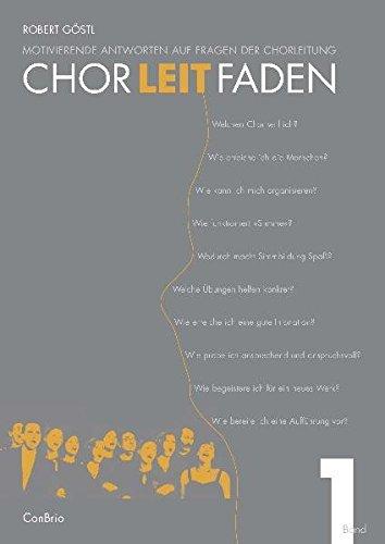 Chorleitfaden-Motivierende-Antworten-auf-Fragen-der-Chorleitung-Band-1-Chor-Lehrbuch