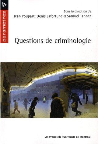 Questions de criminologie par Jean Poupart
