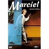 Marciel : Marciel Monte à Paris