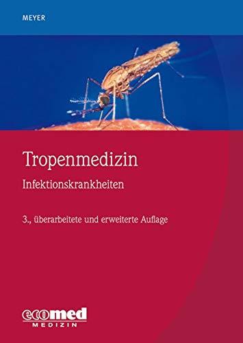 Tropenmedizin: Infektionskrankheiten