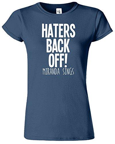 Haters Back Off Mirnada Sings Dames T Top T-Shirt Cadeau Bleu Indigo / Blanc Design
