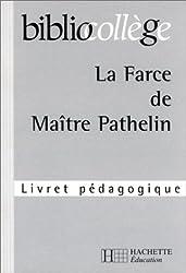 La Farce de Maître Pathelin (livret pédagogique)
