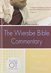 The Wiersbe Bible Commentary: Old Testament: The Complete Old Testament in One Volume (Wiersbe Bible Commentaries)