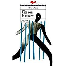Cita con la muerte (Literatura Juvenil (A Partir De 12 Años) - Espacio Abierto)