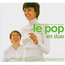 Le Pop En Duo (Les Chansons De La Nouvelle Scène Française) [Import anglais]