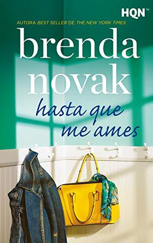 Hasta que me ames (HQN) de [Novak, Brenda]