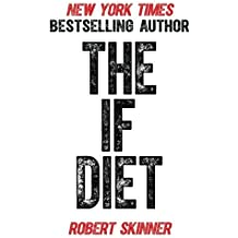 The IF Diet by Robert Skinner (2013-03-13)