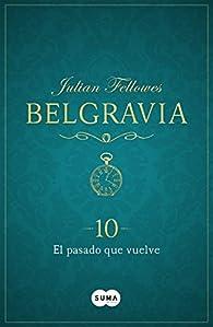 El pasado que vuelve par Julian Fellowes