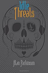 Idle Threats Paperback