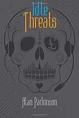 Idle Threats Paperback
