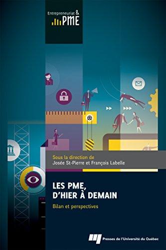 Les PME, d'hier à demain : Bilan et perspectives par Collectif