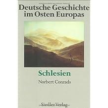 Deutsche Geschichte im Osten Europas.  Schlesien.
