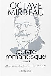 Oeuvres romanesques. : Volume 3, Les 21 jours d'un neurasthénique, La 628-E8, Dingo, Un gentilhomme, La duchesse Ghislaine
