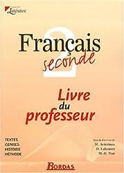 Français 2nde. Livre du professeur (Litterature)