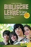 Biblische Lehre für junge Leute: Arbeitsbuch für den Bibelunterricht