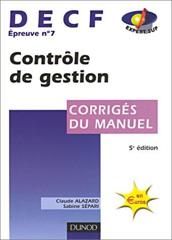 Contrôle de gestion, DECF numéro 7 : Corrigés du manuel