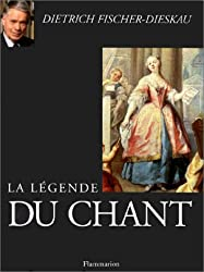 La légende du chant