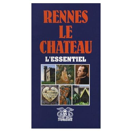 Rennes-le-Château : L'essentiel
