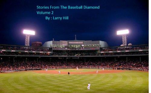 Stories From the Baseball Diamond Volume 2 (English Edition)