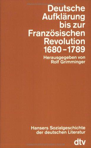 Hansers Sozialgeschichte der deutschen Literatur vom 16. Jahrhundert bis zur Gegenwart: Deutsche Aufklärung bis zur Französischen Revolution. 1680 - 1789