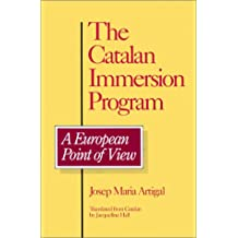 The Catalan Immersion Program: A European Point of View (Frontiers in Psychotherapy Series)