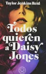 Todos quieren a Daisy Jones par Taylor Jenkins Reid