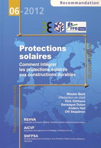 Protections solaires : Comment intégrer les protections solaires aux constructions durables