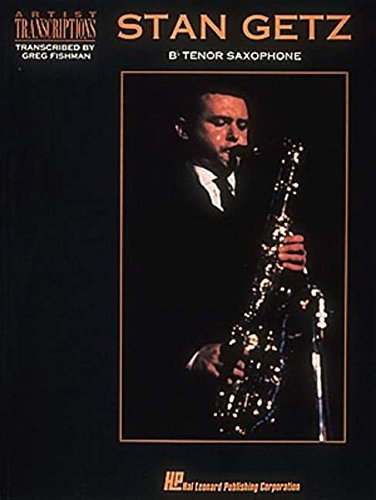 Stan Getz: Artist Transcriptions For Tenor Saxophone (Album): Noten für Tenor-Saxophon