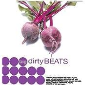 Big Dirty Beats [Musikkassette]