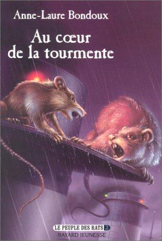 Le Peuple des rats, tome 2 : Au coeur de la tourmente par