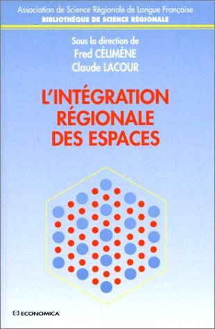 L'intégration régionale des espaces