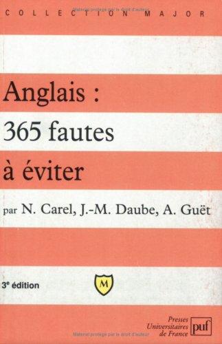 Anglais : 365 fautes à éviter, 1re, terminale toutes sections