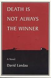 Death is Not Always the Winner