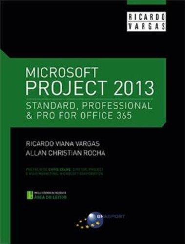 Microsoft Project 2013 par Ricardo Viana Vargas