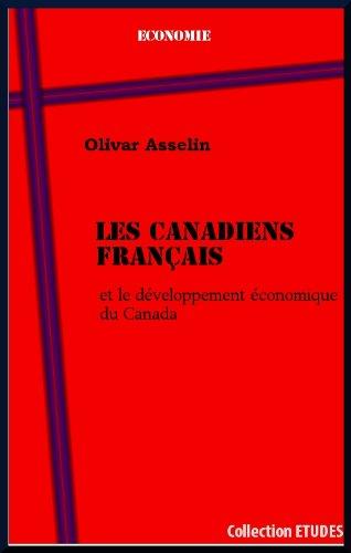Les Canadiens français et le développement économique du Canada