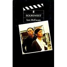 Soursweet (Faber filmscripts) by Ian McEwan (1989-01-05)